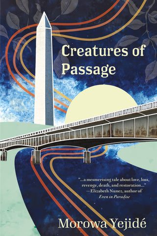 Cover of Creatures of Passage by Morowa Yejidé