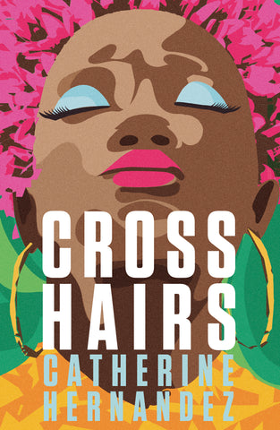 Cover of Crosshairs by Catherine Hernandez