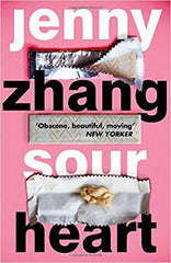 Book cover for Sour Heart by Jenny Zhang