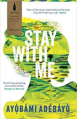 Book cover for Stay With Me by Ayobami Adebayo