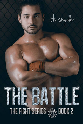 the Battle (the Fight Series, #2)