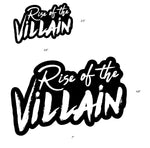 Rise of the Villain Sticker