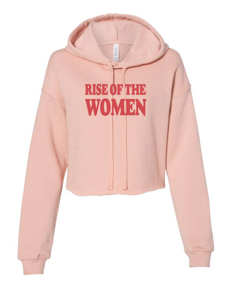 Rise of the Women Cropped Women's Hoodie