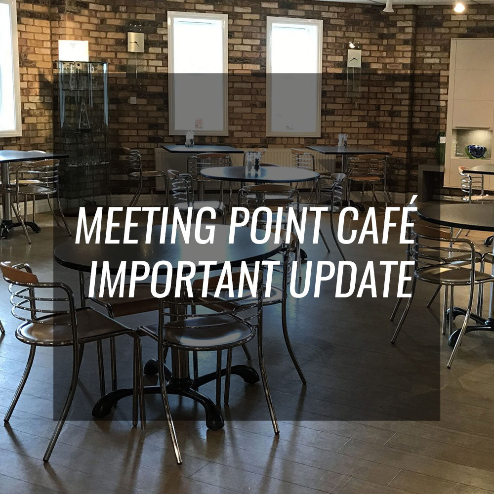 Meeting Point Café – Important Announcement
