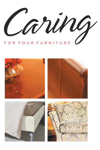 Caring for your Furniture