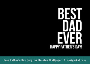Free Father's Day Wallpaper Surprises