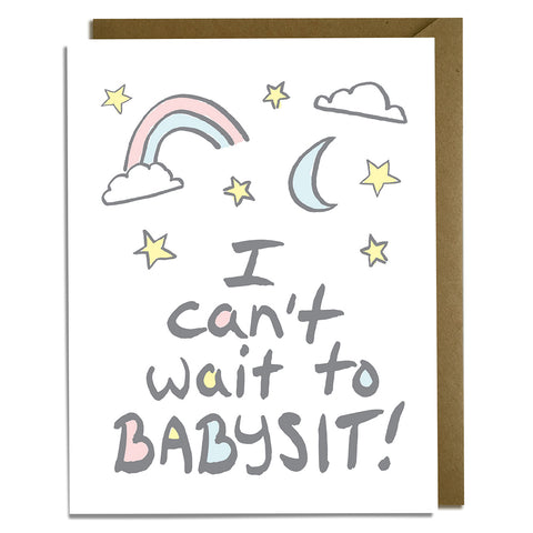 Can't Wait to Babysit - Baby Card