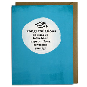 Basic Expectations - Sarcastic Grad Card