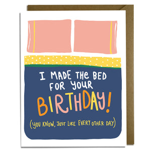 Made the Bed Birthday Card