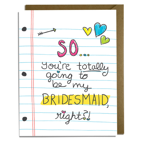 Totally - Bridesmaid Proposal Card
