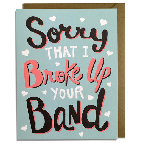 Broke Up Band - Love & Anniversary Card