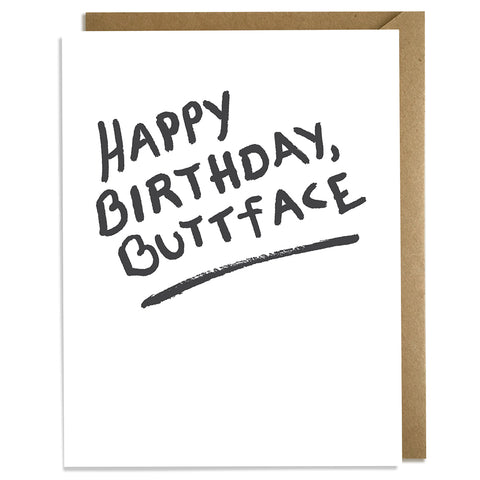 Buttface Birthday Card