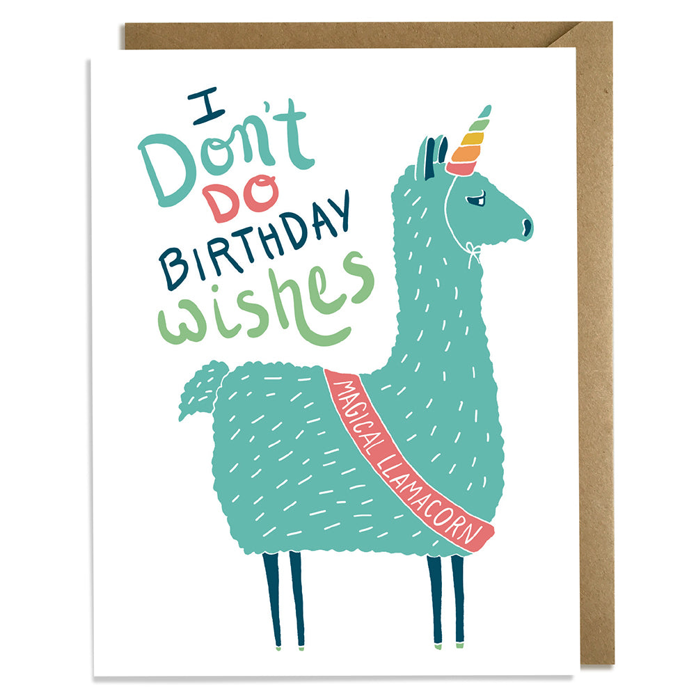 I Don't Do Birthday Wishes - Llama Birthday Card