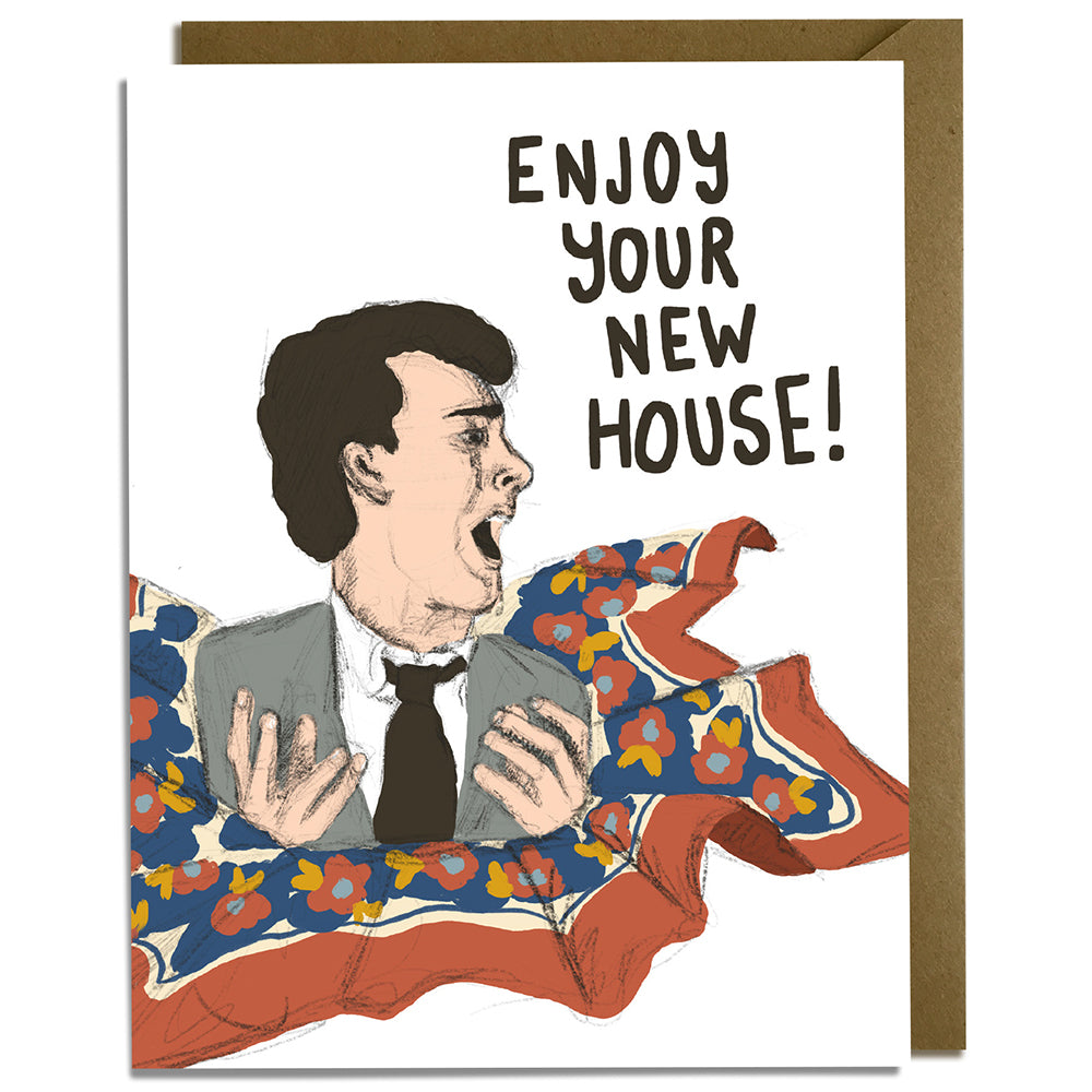 Enjoy New House - Funny New Home Card