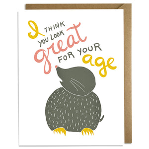 Look Great For Your Age - Birthday Card