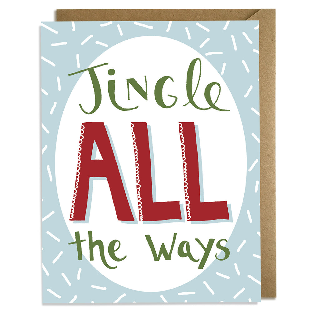 Jingle ALL the Ways - Christmas Card