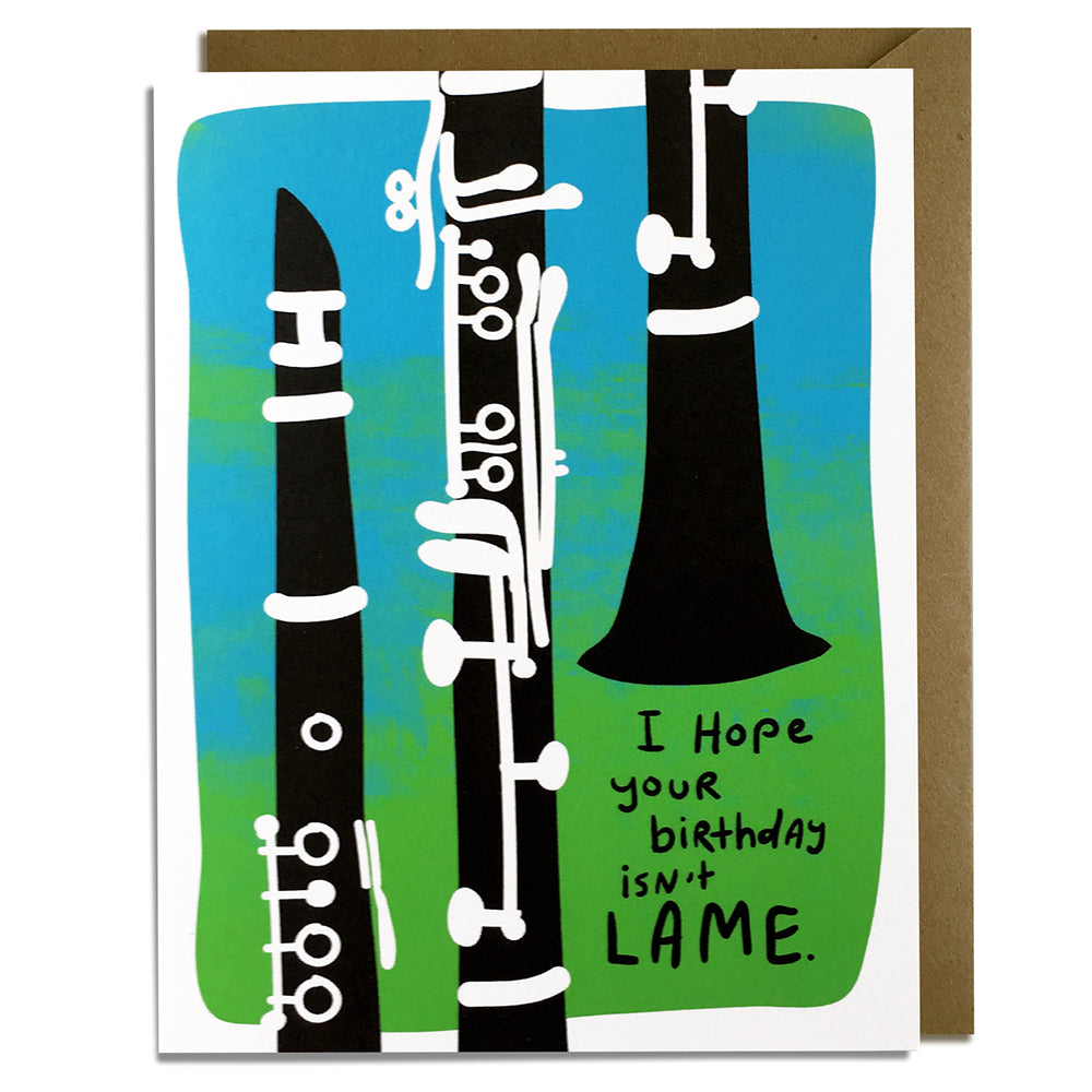 Lame Birthday Card - Clarinet Players Might be Offended