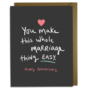 Marriage Easy Anniversary Card