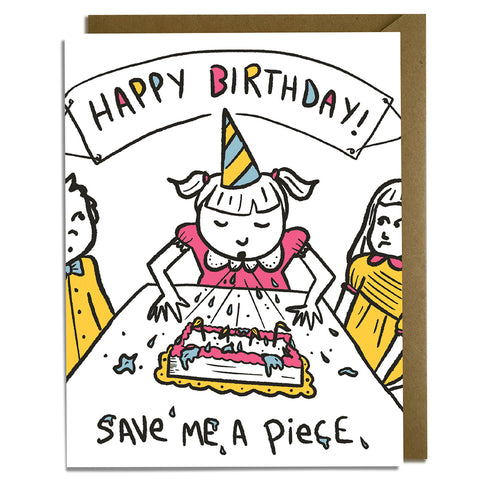Save Me a Piece - Sarcastic Birthday Card