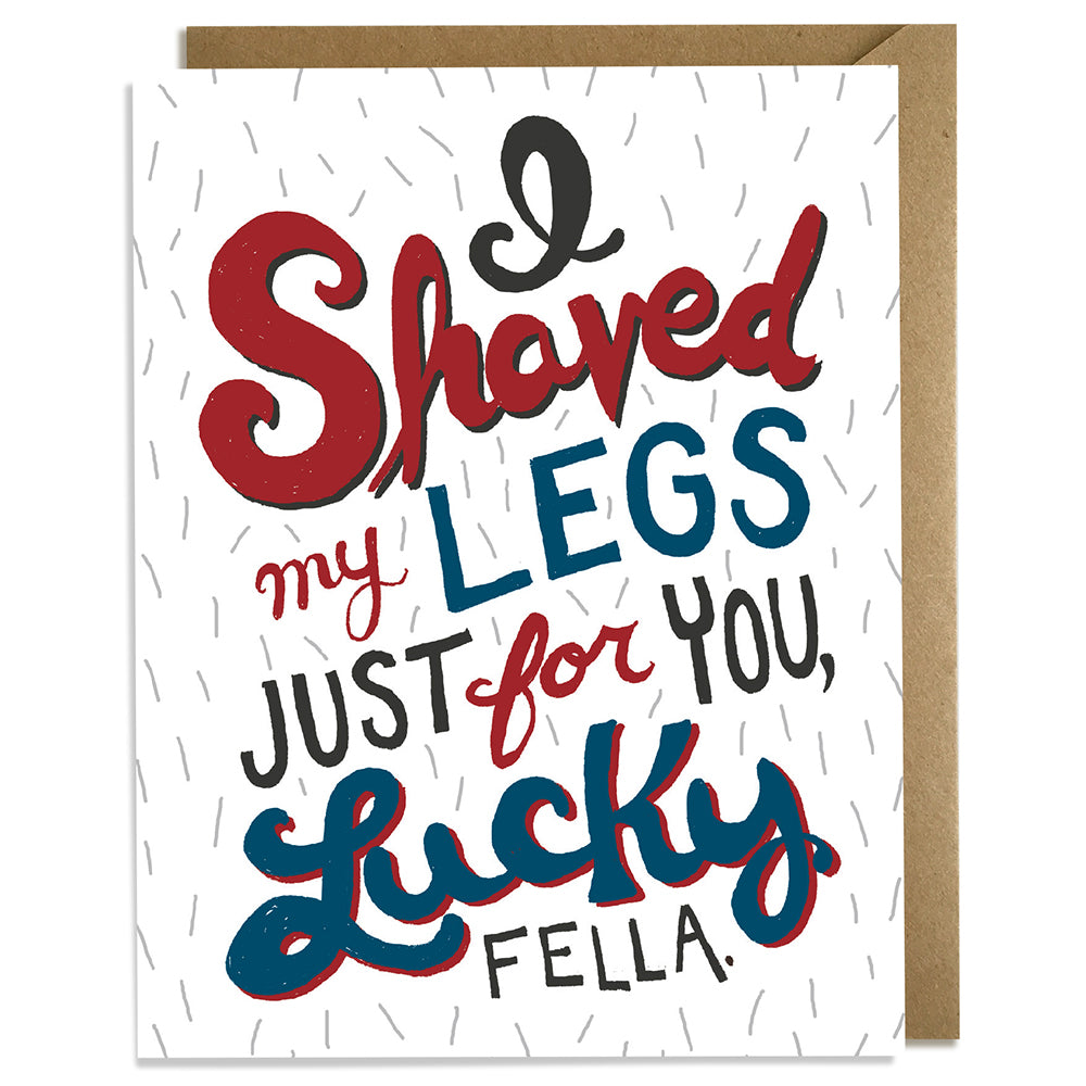 Shaved Legs - Love & Anniversary Card
