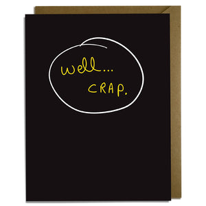 Well Crap Sympathy Card