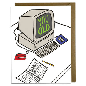 You Old Computer Card