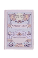 Moon Bath: Bathing Rituals + Recipes