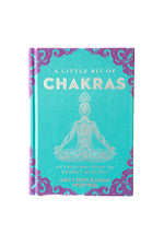 A Little Bit of Chakras: An Introduction to Energy Healing - Selene Stone