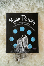 Moon Power: Lunar Rituals for Connecting with Your Inner Goddess by Simone Butler