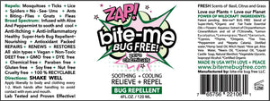 Bite Me Bug Free: Relieve + Repel. Soothing + Cooling, relieves pain and swelling from existing bites while repelling mosquitos, no-see-ums, ticks and lice.