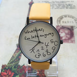 "Montre Femme ""Whatever, i'm late anyway""."