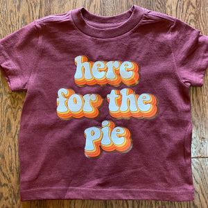 Here for the Pie Baby & Kids Tee
