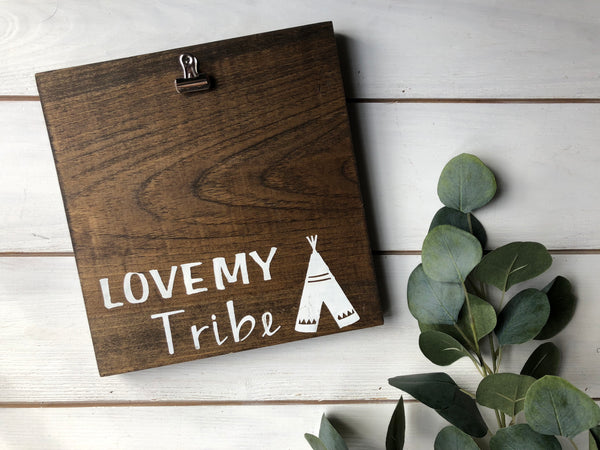 Love my tribe photo holder