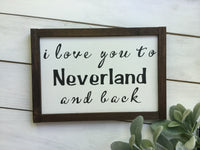 I love you to Neverland and back