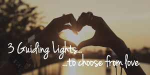 3 Guiding Lights to Choose From Love