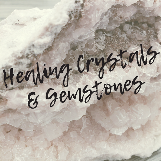 Healing Crystals & Gemstones