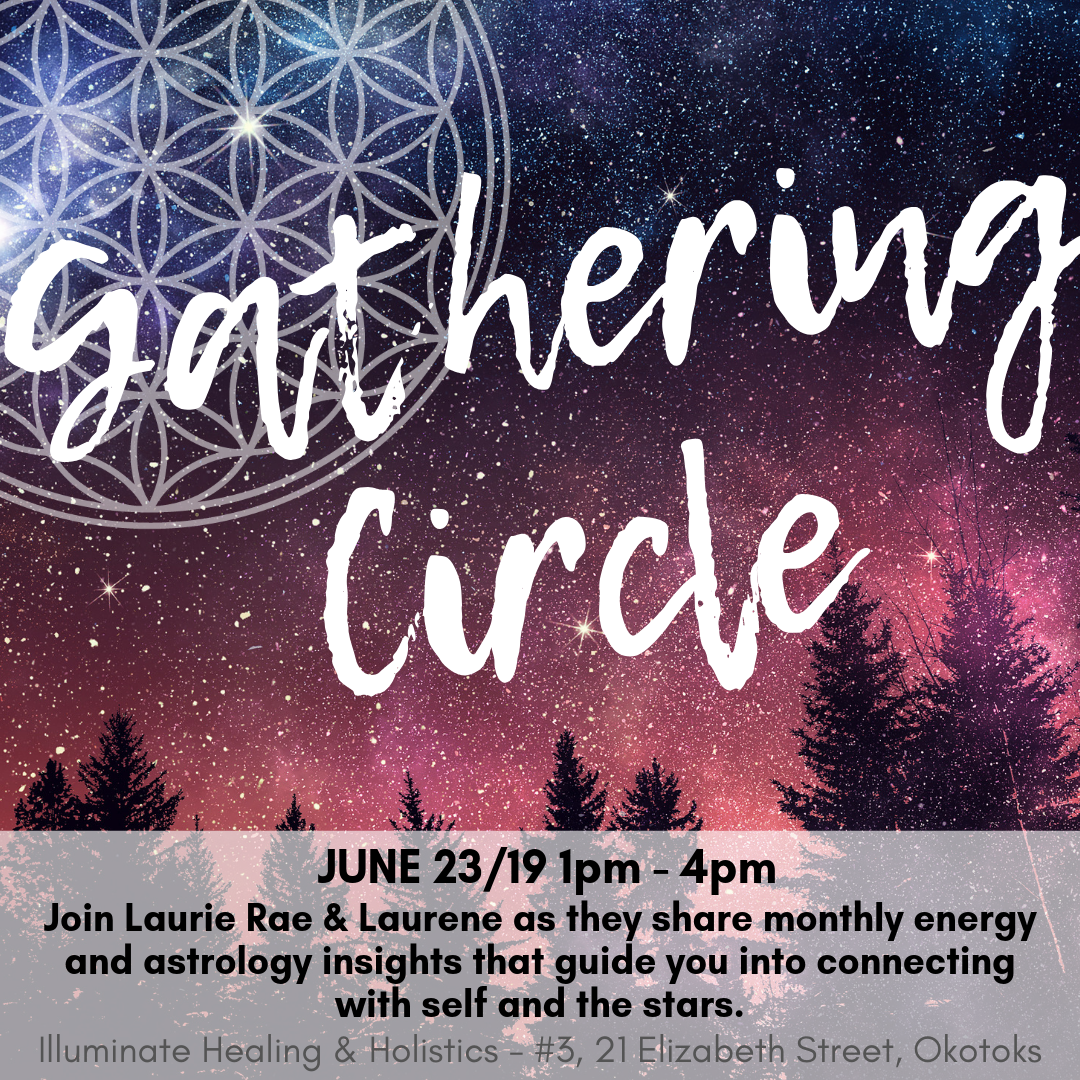 Monthly Gathering Circle - Connecting to Self & the Stars