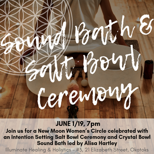 Sound Bath & Salt Bowl Ceremony