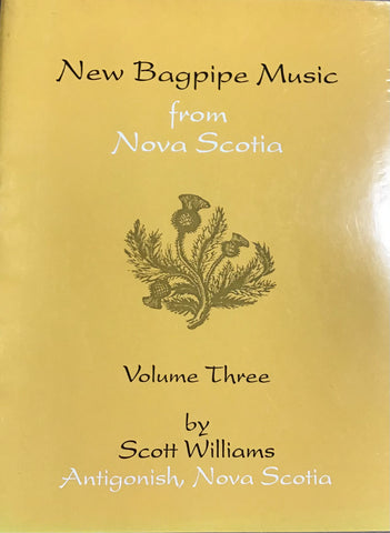 New Bagpipe Music from Nova Scotia Volume Three
