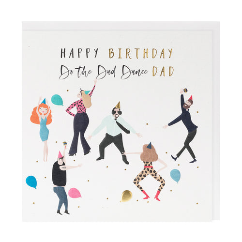 Happy Birthday Do The Dad Dance - Belly Button Designs