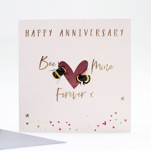 Happy Anniversary Bee Mine Forever