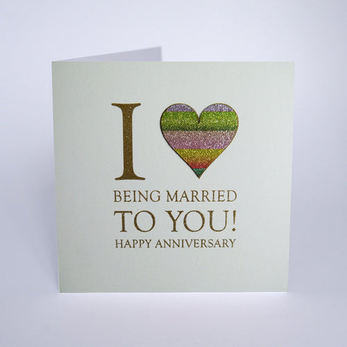 I (Heart) being Married to You! Happy Anniversary - Five Dollar Shake