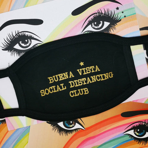 Buena Vista Social Distancing Club Face Mask by Five Dollar Shake