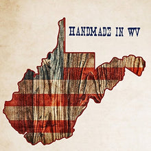 Load image into Gallery viewer, Proudly Made in West Virginia