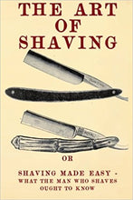 Load image into Gallery viewer, The Art of Shaving: Shaving Made Easy - Paperback
