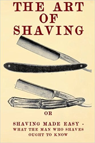The Art of Shaving: Shaving Made Easy - Paperback