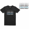 Golf Gods  - I Hate Golf T-Shirt