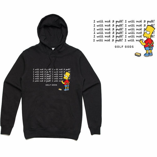 Golf Gods - I Will Not 3 Putt Hoodie