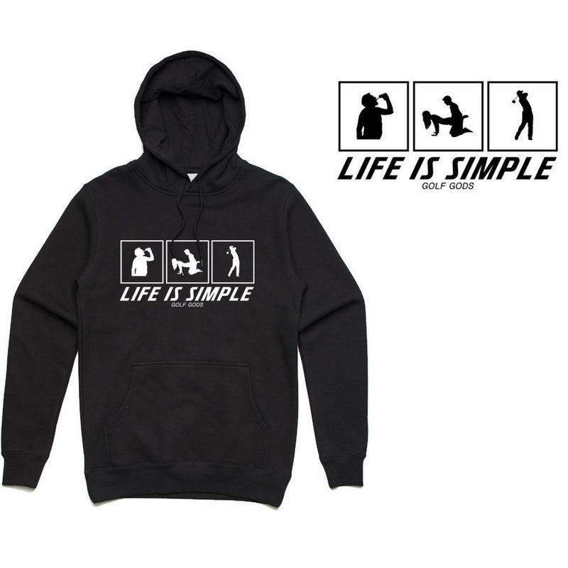 Golf Gods - LIFE IS SIMPLE Hoodie