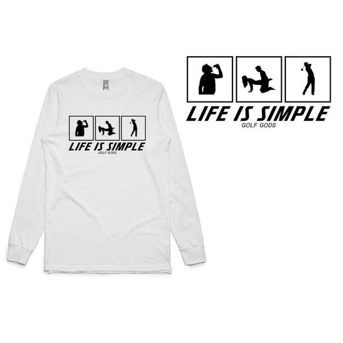 Golf Gods - Life is Simple Long Sleeve T-Shirt